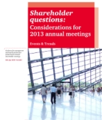 Events & Trends No. 263<br/>Shareholder questions: Considerations for 2013 annual meetings